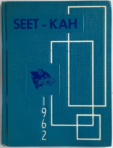 For sale: original 1962 SEET-KAH Sitka High                   School Yearbook.