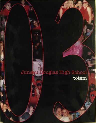 For sale: original JDHS yearbook from Juneau,               Alaska. Class of 2003.