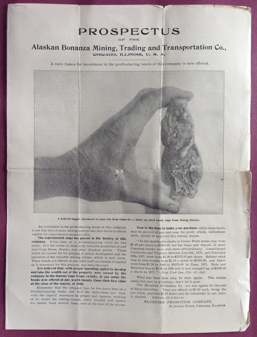 For sale: Alaska               Bonanza Mining, Trading, and Transportation Company               archive of documents, prospectuses, etc, from 1900 to               about 1920, Nome Alaska.