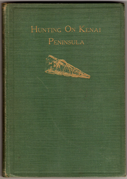 For sale: Andy Simon's personal copy of Hunting on               the Kenai Peninsula