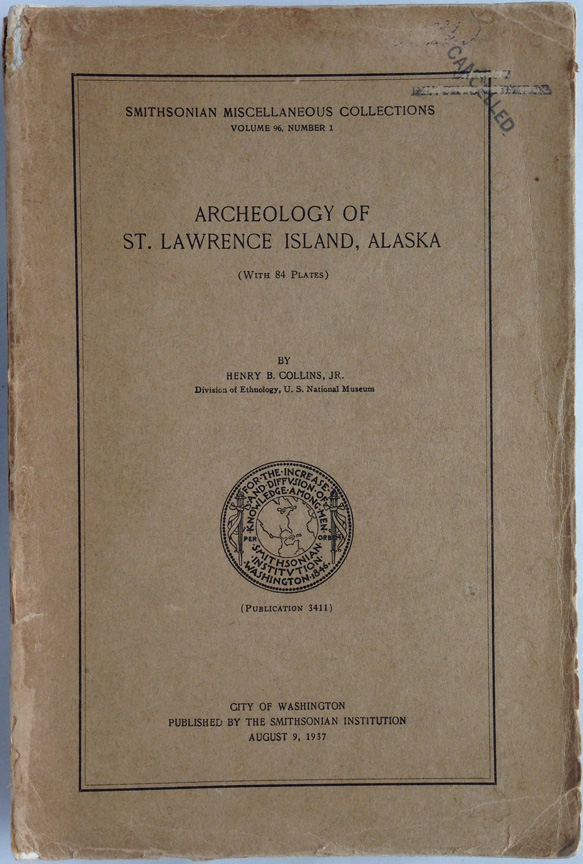 For sale: First               edition of Archeology of St. Lawrence Island, Alaska, by               Henry B. Collins, Jr.