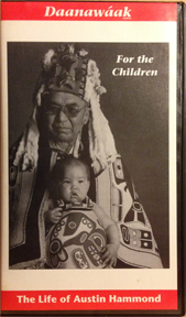For sale: Daanawaak: For the children; Life and times               of Austin Hammond. VHS Video cassette.