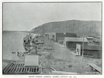 "Front Street, Chenoa, Alaska [Chena, Alaska], August               10th, 1904. For sale: original view book ""Souvenir of               North Western Alaska"" by O.D. Goetz."