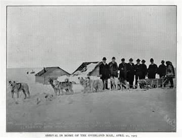 """Arrival in Nome of the overland mail, April 21, 1903.               For sale: original view book """"Souvenir of North               Western Alaska"""" by O.D. Goetz."""