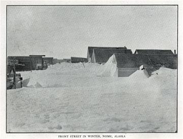 "Front Street in winter, Nome, Alaska. For sale:               original view book ""Souvenir of North Western               Alaska"" by O.D. Goetz."