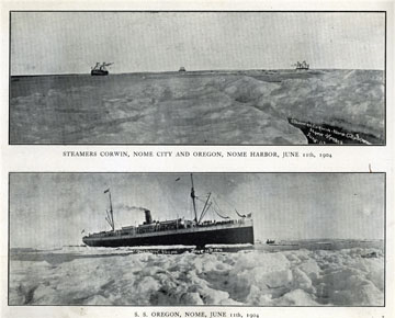"Steamers Corwin,               Nome City, and Oregon, Nome Harbor, June 11, 1904. For               sale: original view book ""Souvenir of North Western               Alaska"" by O.D. Goetz."