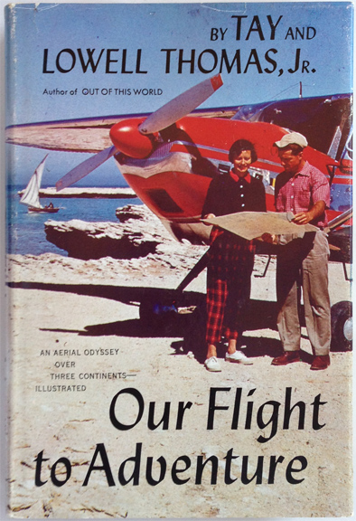 For sale: book Our               Flight to Adventure inscribed from Lowell Thomas Jr. to               Governor William Egan.