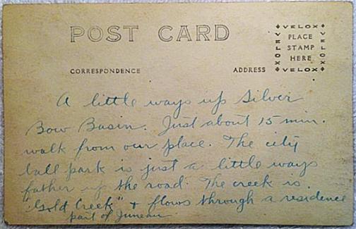 For sale: original real photo postcard of Silver Bow               Basin, Juneau, Alaska.
