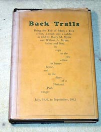 For sale: rare early Denali park history: Back               Trails by Deke & Bill