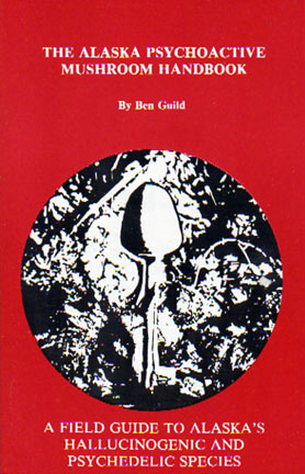 Alaska psychoactive mushroom handbook for sale.