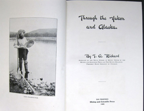 For sale: Nice copy of Through The Yuk.on And               Alaska by Thomas A. Rickard.