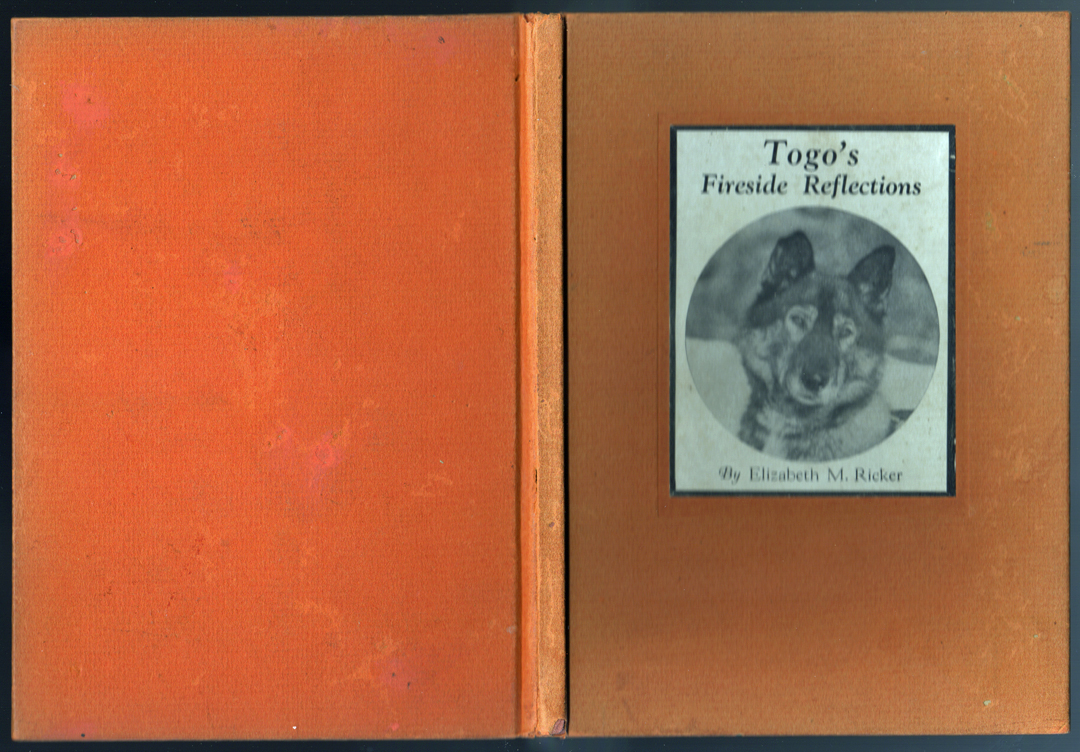 For sale: Togo's               Fireside Reflections by Elizabeth Ricker. Signed by Togo!